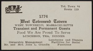 Trade card for the West Townsend Tavern, Route 119, West Townsend, Massachusetts, undated