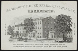 Trade card for Massasoit House, corner of Main and Rail Road Streets, Springfield, Mass., undated