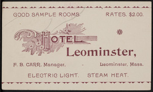 Trade card for the Hotel Leominster, Leomister, Mass., undated