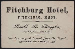 Trade card for the Fitchburg Hotel, Fitchburg, Mass., undated