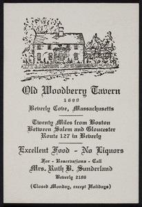 Trade card for the Old Woodberry Tavern, Route 127, Beverly Cove, Massachusetts, undated
