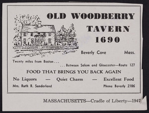 Advertisement for the Old Woodberry Tavern, Route 127, Beverly Cove, Mass., 1947