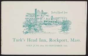 Brochure for the Turk's Head Inn, Rockport, Mass., undated