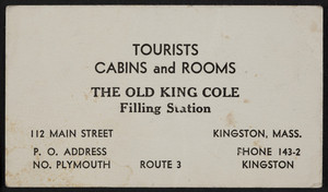 Trade card for The Old King Cole Filling Station, tourists cabins and rooms, Route 3, 112 Main Street, Kingston, Mass., undated