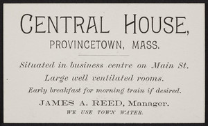 Trade card for Central House, rooms, Main Street, Provincetown, Mass., undated