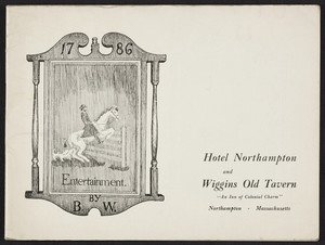 Brochure for The Hotel Northampton and Wiggins Old Tavern, Northampton, Mass., undated