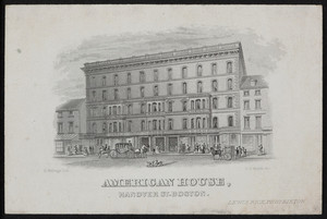 Trade card for the American House, hotel, Hanover Street, Boston, Mass., ca. 1870