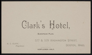 Trade card for Clark's Hotel, 577 & 579 Washington Street, Boston, Mass., undated