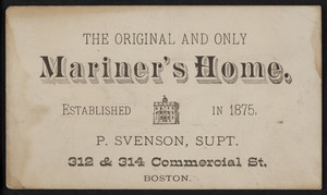Trade card for the Mariner's Home, 312 & 314 Commercial Street, Boston, Mass., undated