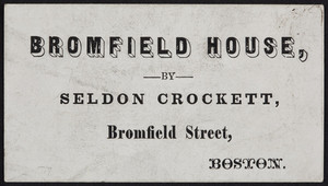 Trade cards for Bromfield House, Bromfield Street, Boston, Mass., undated