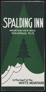Brochure for the Spalding Inn, Mountain View Road, Whitefield, New Hampshire, undated