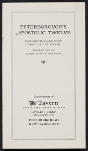 Peterborough's apostolic twelve, photographs compiled by George Samuel Tucker, biographies by Major James F. Brennan, Peterborough, New Hampshire, undated