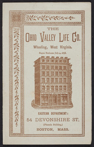 Brochure for The Ohio Valley Life Company of Wheeling, West Virginia, Eastern Department, 54 Devonshire Street, Boston, Mass., 1885