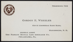 Business card for Gordon E. Wheeler, general agent, The Fidelity Mutual Life insurance Company, Philadelphia, Pennsylvania, undated