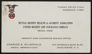 Business card for Charles A. MacDonald, special representative, Mutual Benefit & Accident Association, United Benefit Life Insurance Company, Omaha, Nebraska, 1950