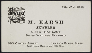 Trade card for M. Karsh, jeweler, 683 Centre Street, Jamaica Plain, Mass., 1920-1940