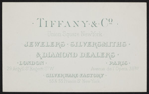 Trade cards for Tiffany & Co., jewelers, silversmiths & diamond dealers, Union Square, New York, New York, undated