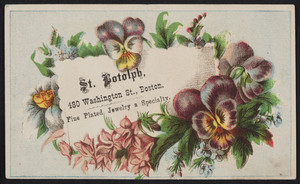 Trade card for St. Botolph, jeweler, 480 Washington Street, Boston, Mass., undated