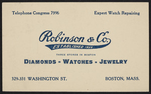 Trade card for Robinson & Co., diamonds, watches, jewelry, 329-331 Washington Street, Boston, Mass., undated