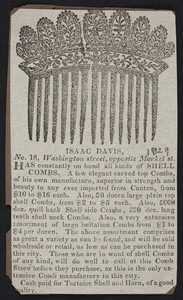 Advertisement for Isaac Davis, comb store, No. 18 Washington Street, opposite Market Street, Boston, Mass., ca. 1829