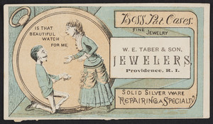 Trade card for W.E. Taber & Son, jewelers, Providence, Rhode Island, undated