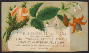 Trade card for The Linen Glacé Co., sole manufacturers of the world's starch polish, office 86 Washington Street, Boston, Mass., undated