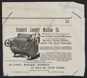 Advertisement for the Standard Laundry Machine Co., 58 Long Wharf, Boston, Mass. and 32 Dey Street, New York, New York, undated