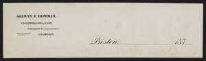 Letterhead for Selwyn Z. Bowman, counsellor at law, 54 Devonshire Street, Boston, Mass., 1870s