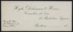 Letterhead for Hyde, Dickinson & Howe, counsellors at law, 14 Pemberton Square, Boston, Mass., 1800s