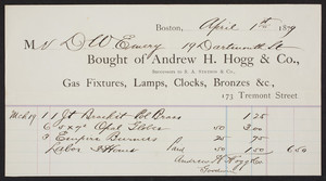 Billhead for Andrew H. Hogg & Co., gas fixtures, lamps, clocks, bronzes, 173 Tremont Street, Boston, Mass., dated April 1, 1879