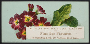 Trade card for R. Hollings & Co., elegant parlor lamps and fine gas fixtures, 547 Washington Street, Boston, Mass., 1876