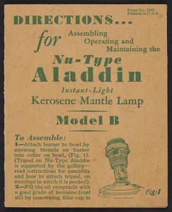 Directions for assembling operating and maintaining the Nu-Type Aladdin Instant-Light Kerosene Mantle Lamp, Model B, The Mantle Lamp Company of America, Inc., Chicago, Illinois, undated