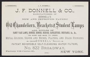 Trade card for J.F. Donnell & Co., manufacturers of Donnell's New and Improved Patent Oil Chandeliers, Brackets and Student Lamps, No. 822 Broadway, New York, New York, undated