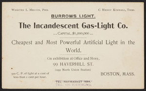 Trade card for Burrows Light, The Incandescent Gas-Light Co., 99 Haverhill Street, opposite North Union Station, Boston, Mass., undated