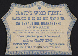 Trade card for Clapp's Wood Pumps, Clapp Bros., Stow, Mass., undated