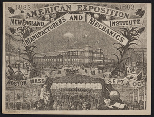 Advertisement for the American Exposition, New England Manufacturers' and Mechanics' Institute, September-October 1883