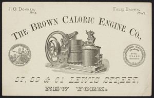 Trade card for The Brown Caloric Engine Co., 57, 59 & 61 Lewis Street, New York, New York, undated