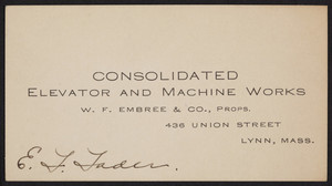 Trade card for the Consolidated Elevator and Machine Works, 436 Union Street, Lynn, Mass., undated