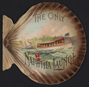 Brochure for The only Naphtha Launch, power launch, Gas Engine & Power Company, Morris Heights, New York, 1893