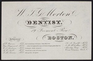 Trade card for W.F.G. Morton, dentist, 19 Tremont Row, Boston, Mass., undated