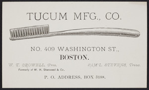 Trade card for Tucum Mfg. Co., toothbrushes, No. 409 Washington Street, Boston, Mass., undated