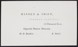 Trade card for Hayden & Swift, surgeon dentists, 23 Tremont Row, Boston, Mass., undated