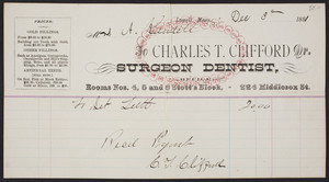 Billhead for Charles T. Clifford Dr., surgeon dentist, Rooms Nos. 4,5 and 6 Stott's Block, 224 Middlesex Street, Lowell, Mass., dated December 3, 1881