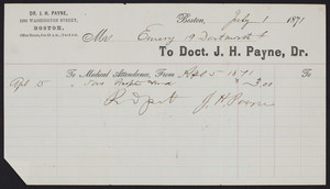 Billhead for Dr. J.H. Payne, 1262 Washington Street, Boston, Mass., dated July 1, 1871