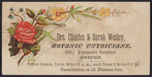 Trade card for Drs. Charles & Sarah Wesley, botanic physicians, 366 1/2 Tremont Street, Boston, Mass., undated