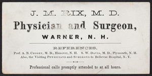 Trade card for J.M. Rix, M.D., physician and surgeon, Warner, New Hampshire, undated