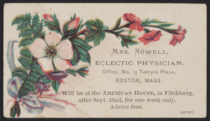 Trade card for Mrs. Nowell, eclectic physician, office, No. 13 Temple Place, Boston, Mass., ca. 1880