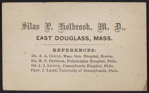 Trade card for Silas P. Holbrook, M.D., East Douglass, Mass., undated