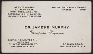 Trade card for Dr. James E. Murphy, chiropratic physician, 511 Westminster Street, Providence, Rhode Island, undated