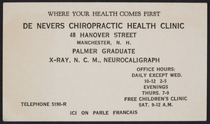 Trade card for De Nevers Chiropractic Health Clinic, 48 Hanover Street, Manchester, New Hampshire, undated